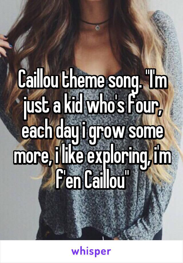 Caillou theme song