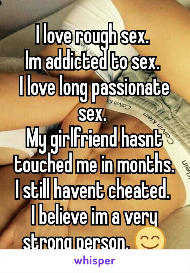 To My girlfriend is sex addicted