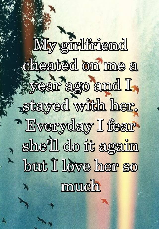 i want to stop cheating on my girlfriend