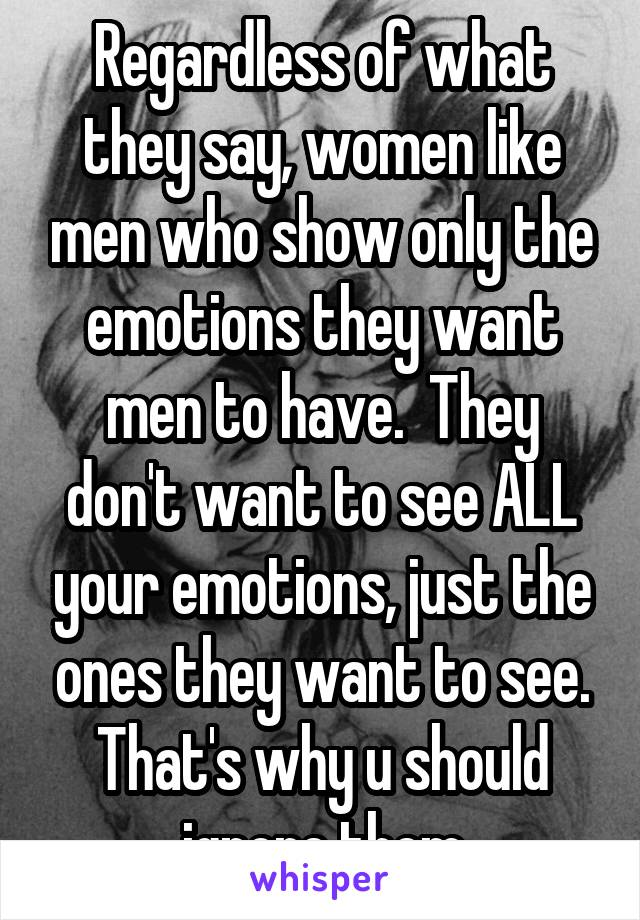 Why Do Women Ignore Men They Like