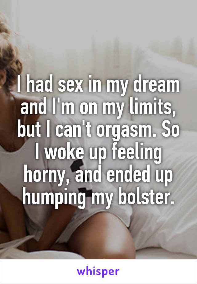 Horny but cant get sex