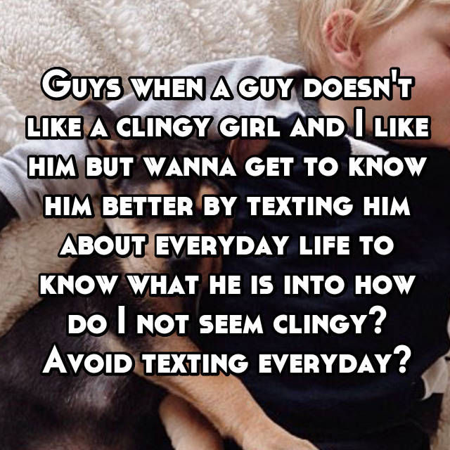Do Guys Like Texting Everyday