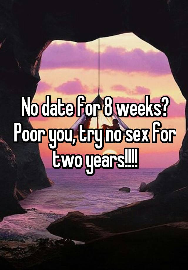 Dating for two years no sex