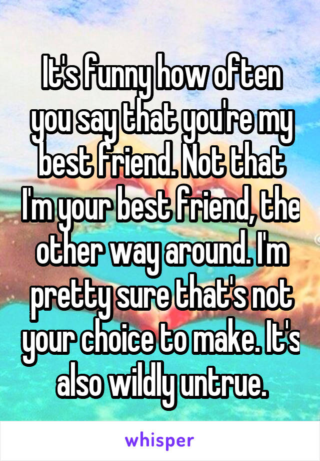 something to say to your best friend
