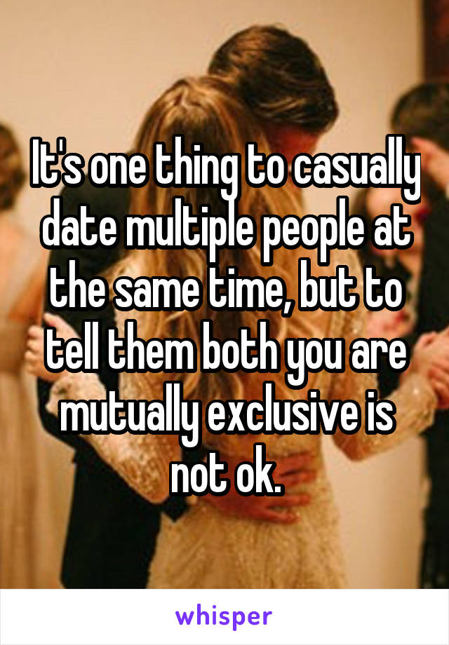 Casually dating multiple people
