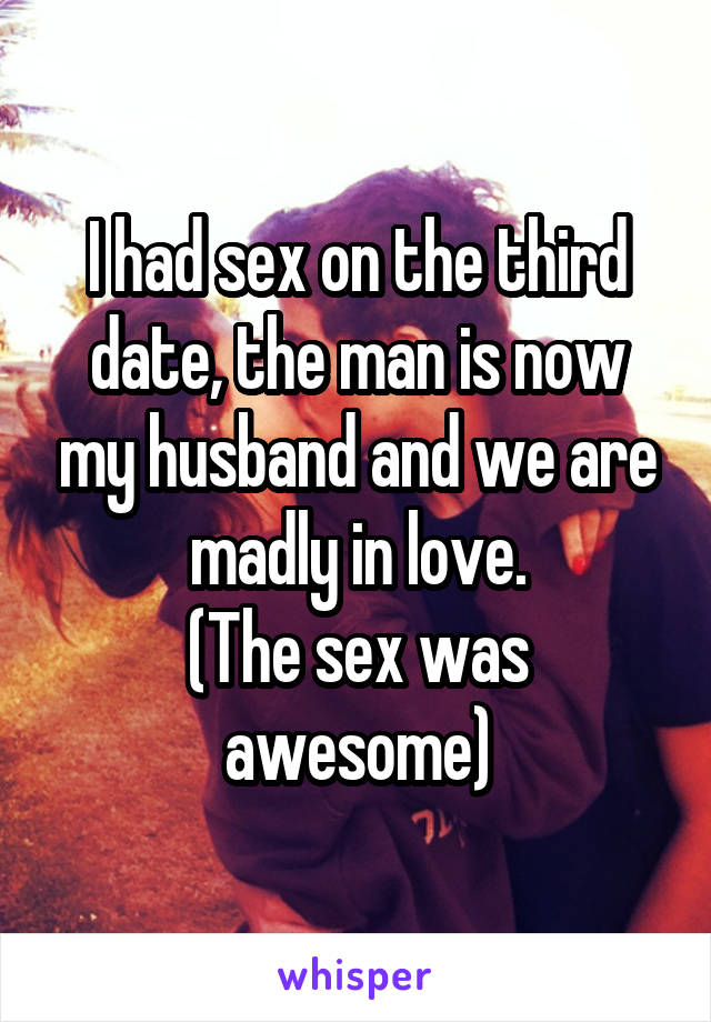 Had sex on third date now what