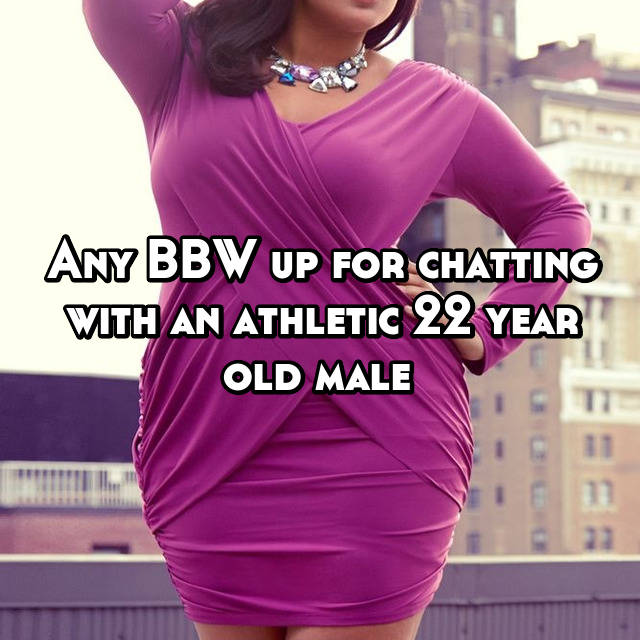 Bbw 22 years old