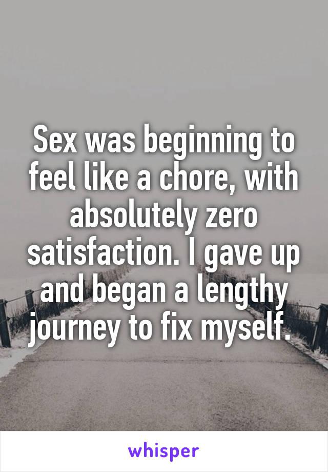 Sex feels like a chore