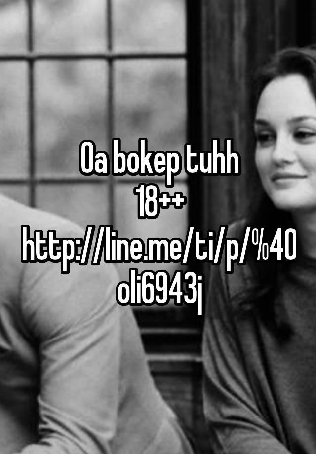 Oa bokep tuhh 18++ http://line me/ti/p/%40oli6943j