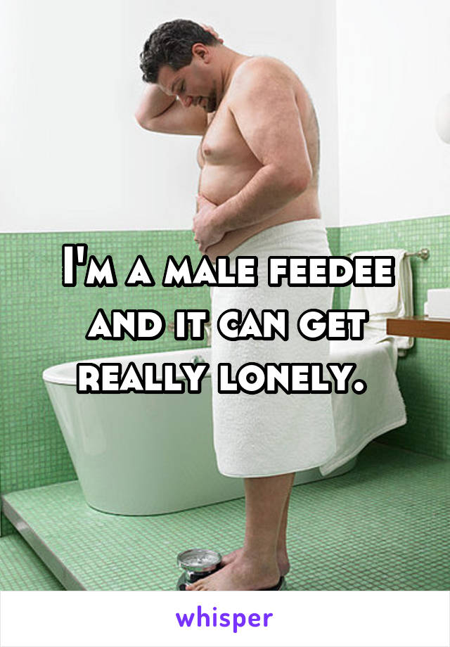 Male feedee