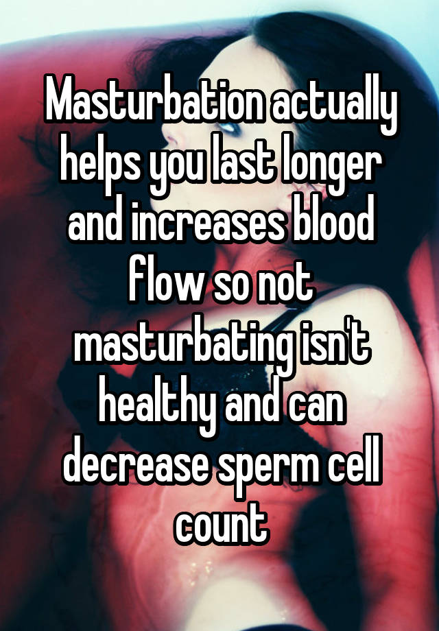 how to masturbate to last longer
