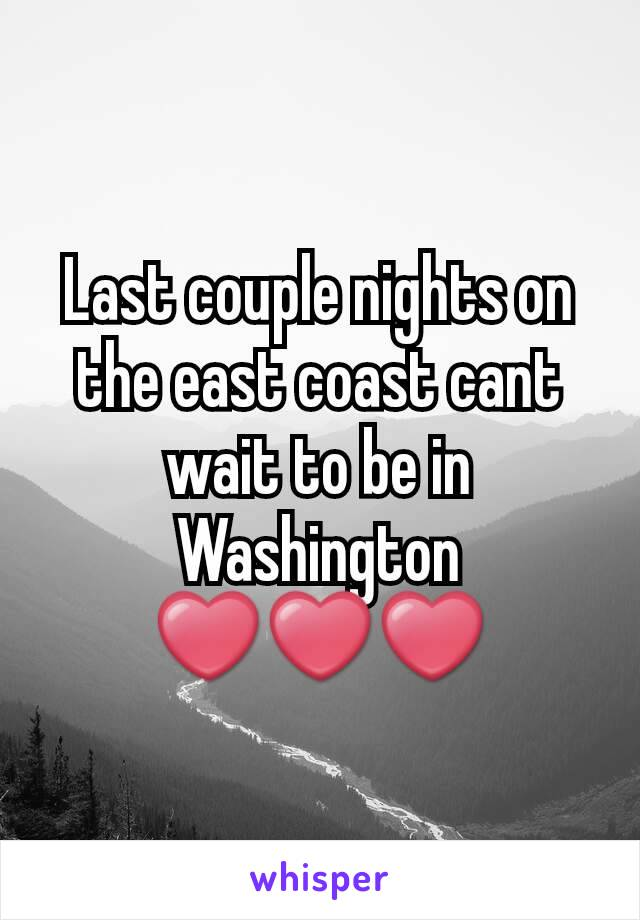 Last couple nights on the east coast cant wait to be in Washington ❤❤❤