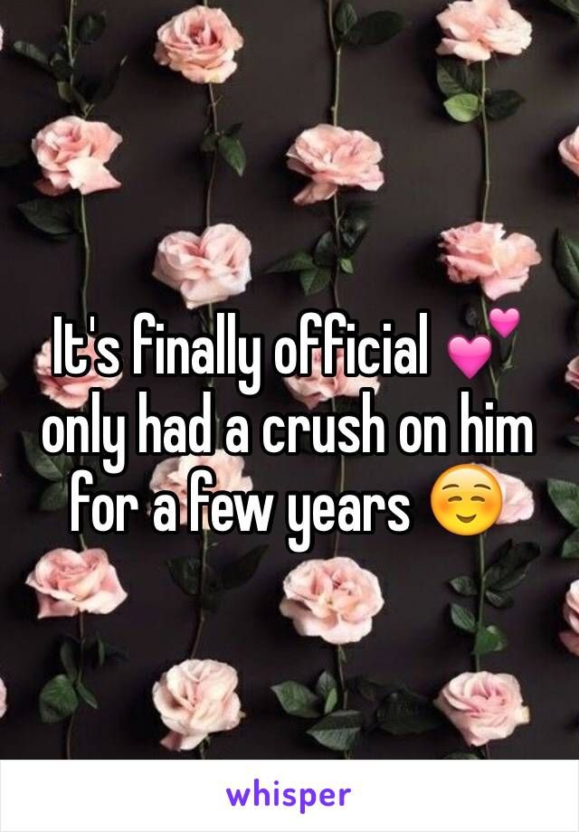 It's finally official 💕 only had a crush on him for a few years ☺️