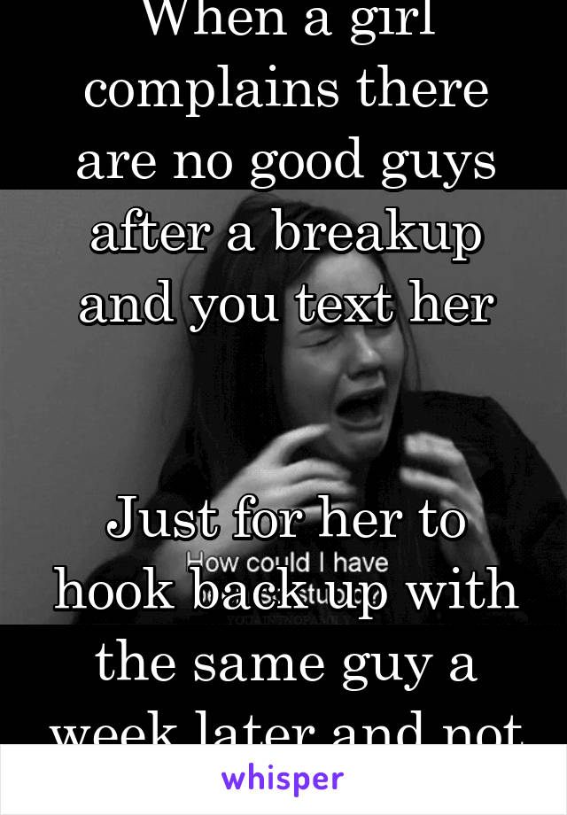 Why Guys Hook Up After Breakup