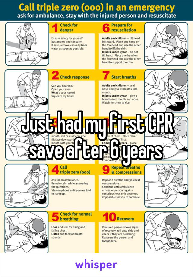 Just had my first CPR save after 6 years