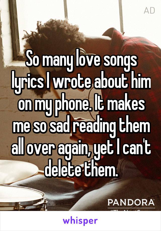 sad love songs lyrics for him