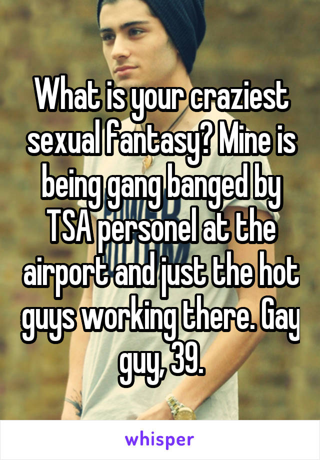 Craziest sexual fantasies