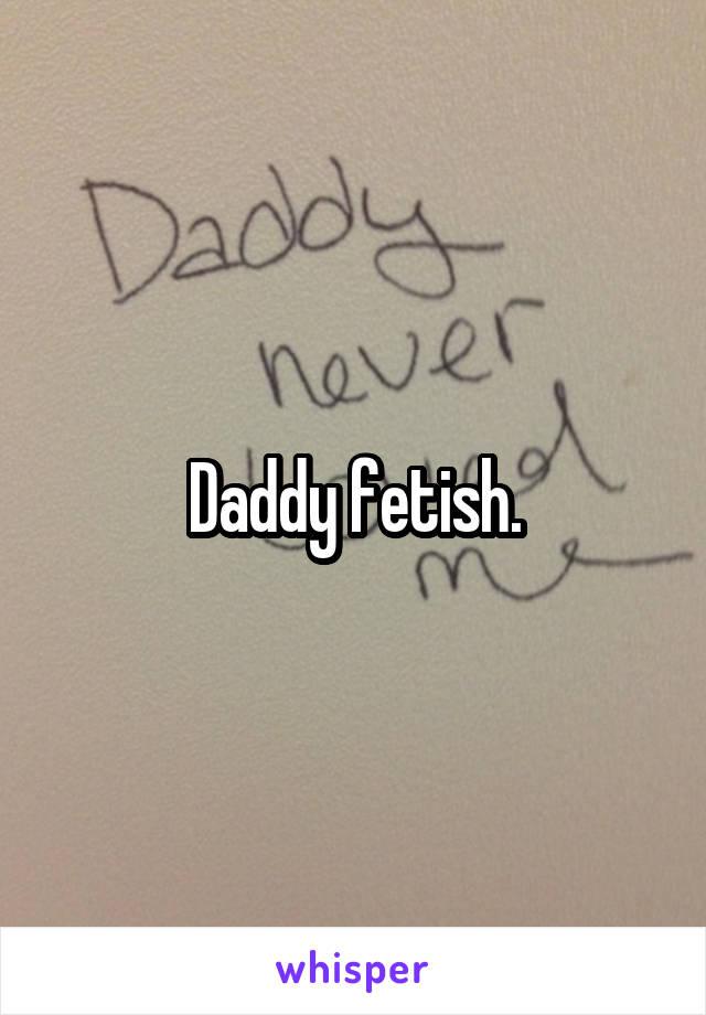 daddy fetish