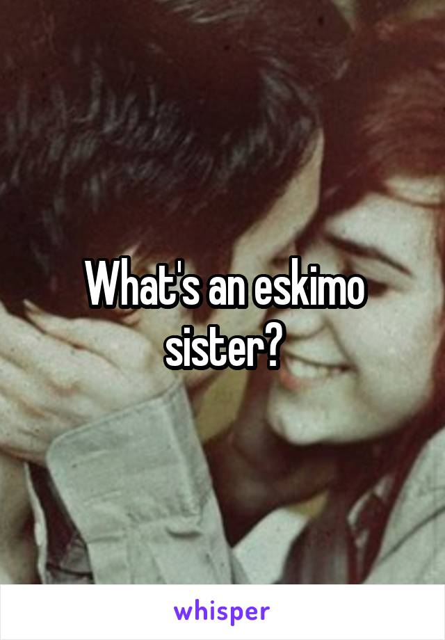 Whats an eskimo