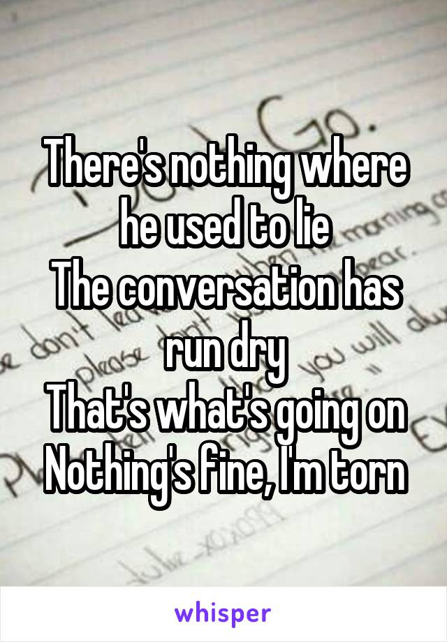 conversation has run dry