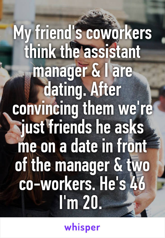 Assistant manager dating co worker