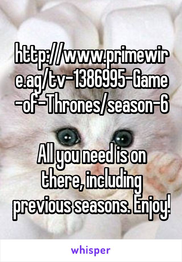 http://www.primewire.ag/tv-1386995-Game-of-Thrones/season-6 All you ...