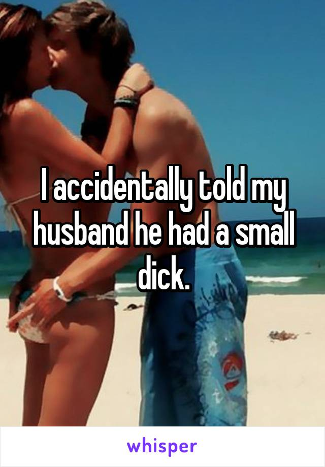 my husbands small dick