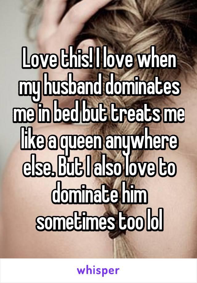 Me my wife dominates I urged