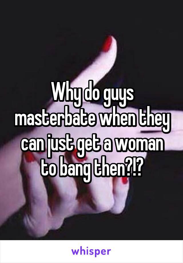 when do guys masterbate