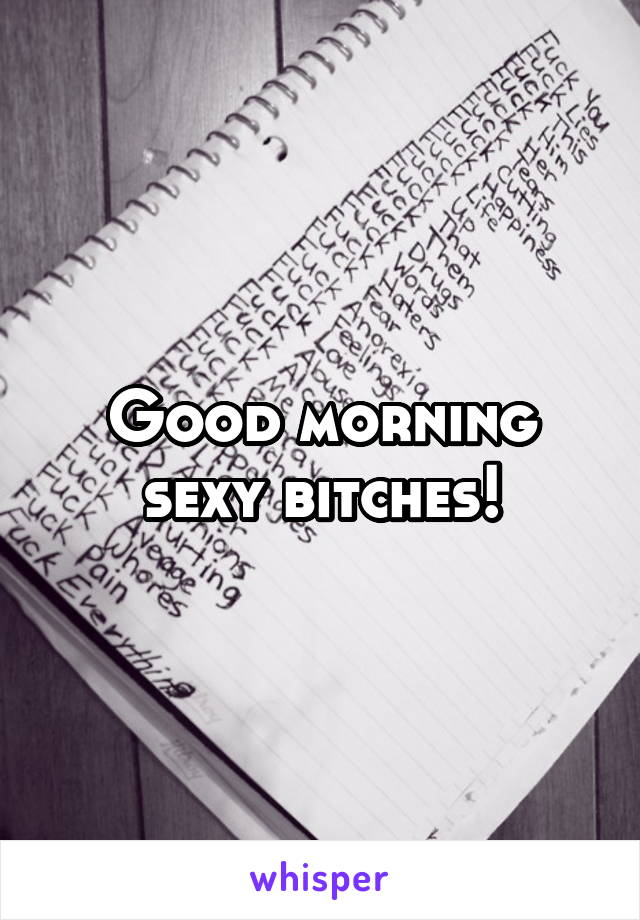 Good morning sexy love words