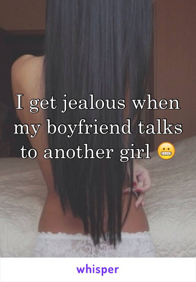 i get jealous of my boyfriend