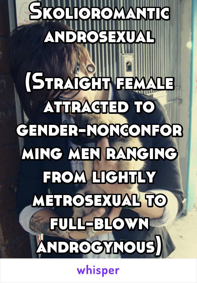 Gender non conforming androsexual