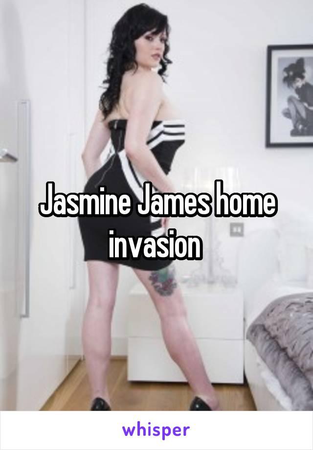 Jasmine James Invasion