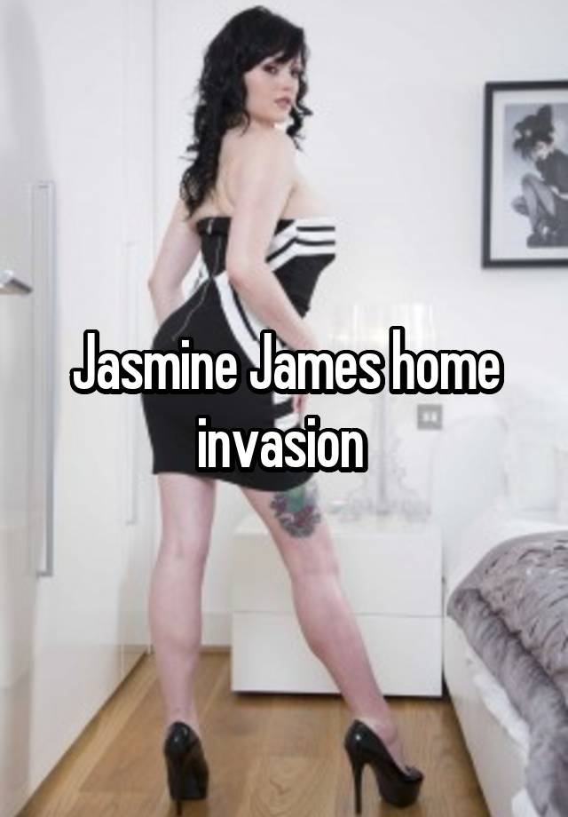 Jasmin James Home Invasion