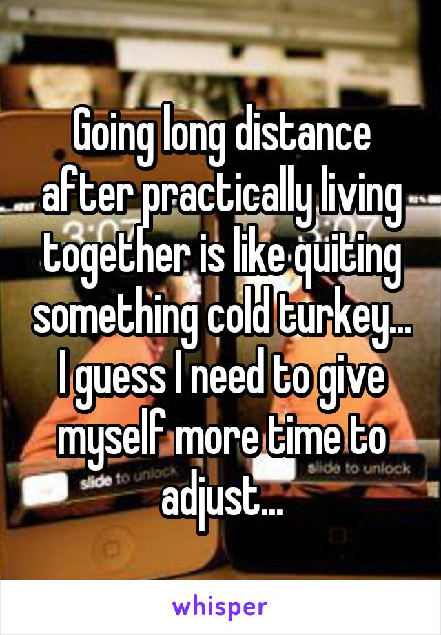 moving in together after long distance