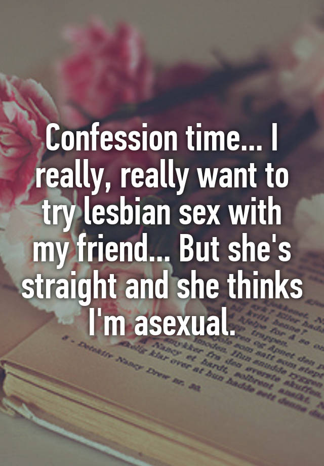 Lesbian sex getting caught conffesions