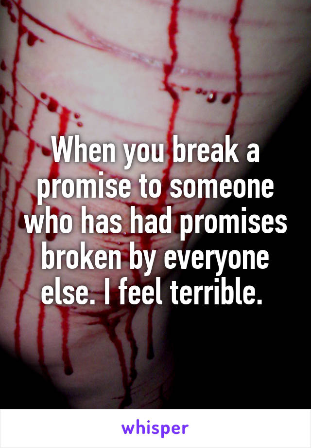 What happens when you break a promise