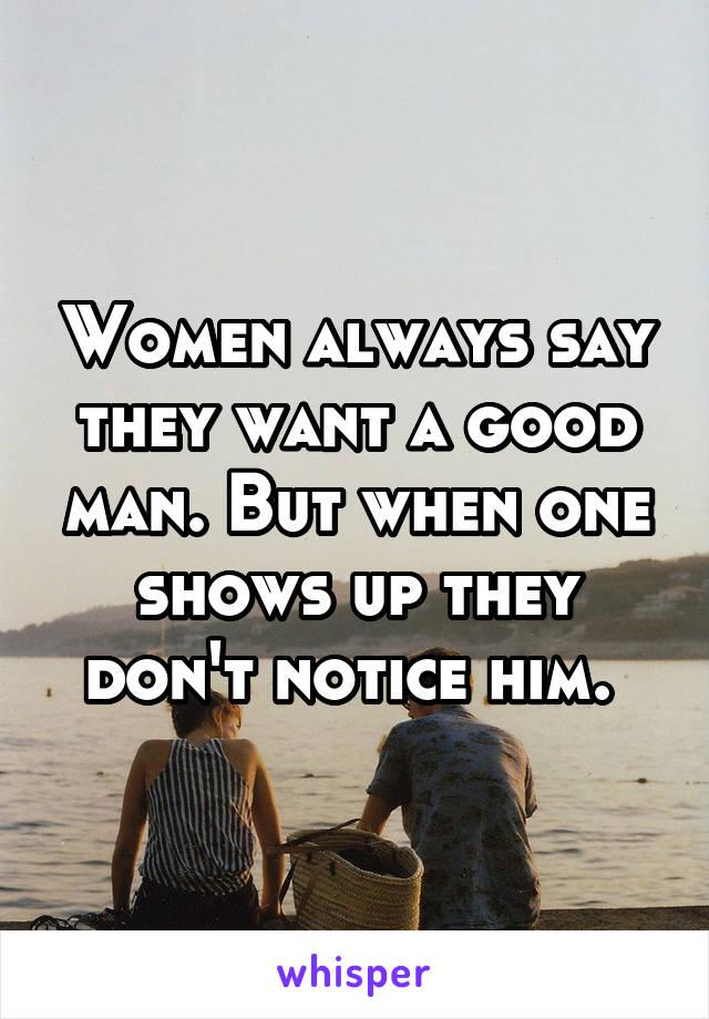 I want a good man