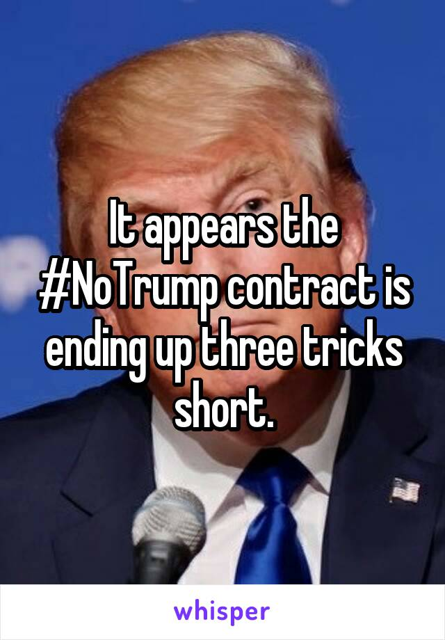 It appears the #NoTrump contract is ending up three tricks short.