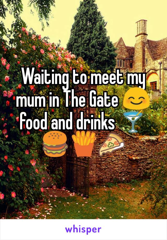 Waiting to meet my mum in The Gate 😊 food and drinks 🍸🍔🍟🍕