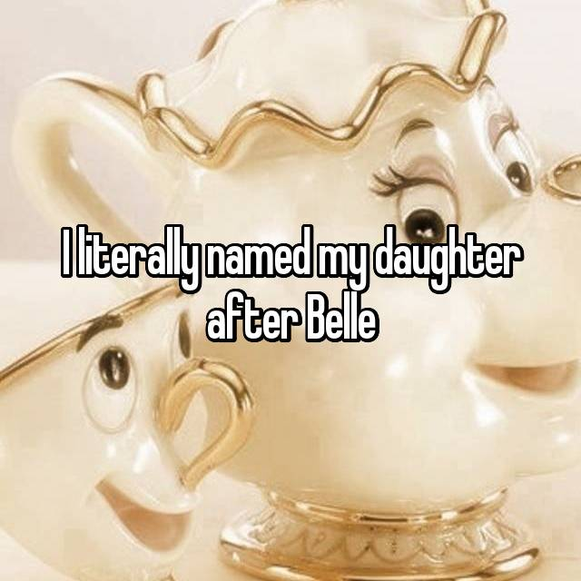 I literally named my daughter after Belle