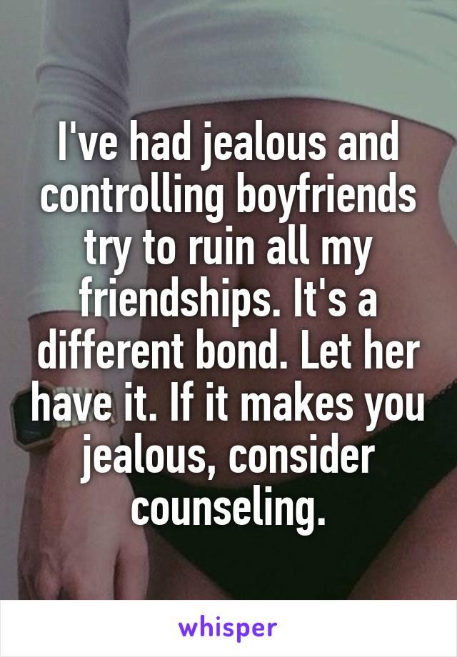 Controlling boyfriends