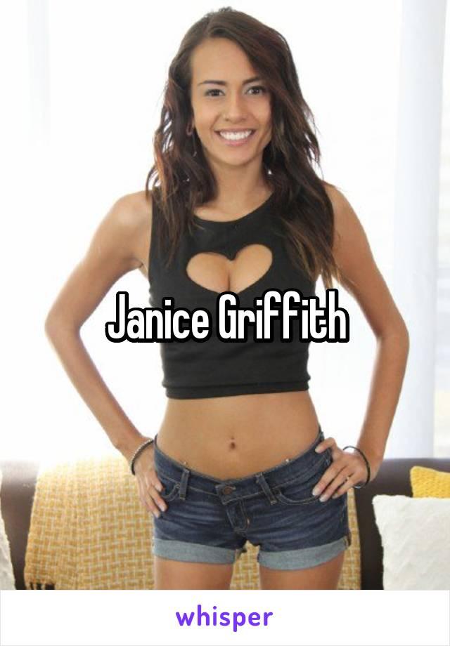 Janice griffith lol