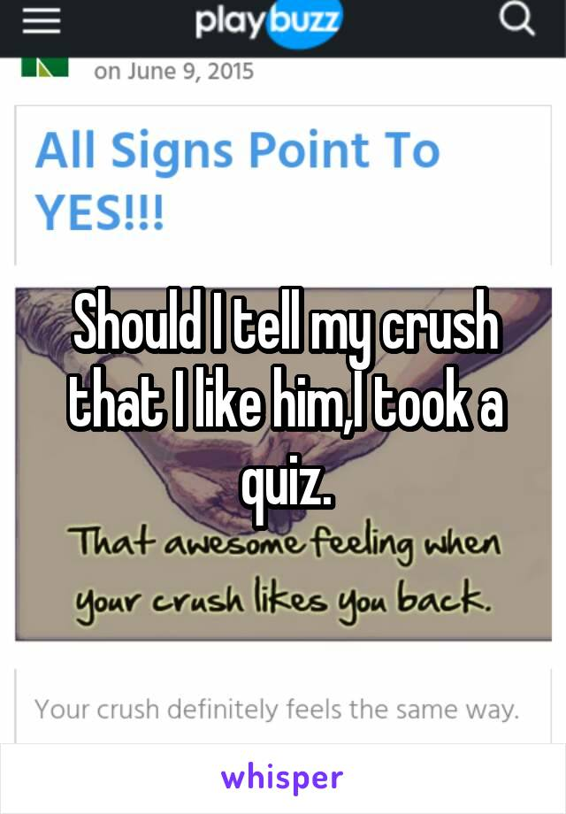 how to see if your crush likes you quiz