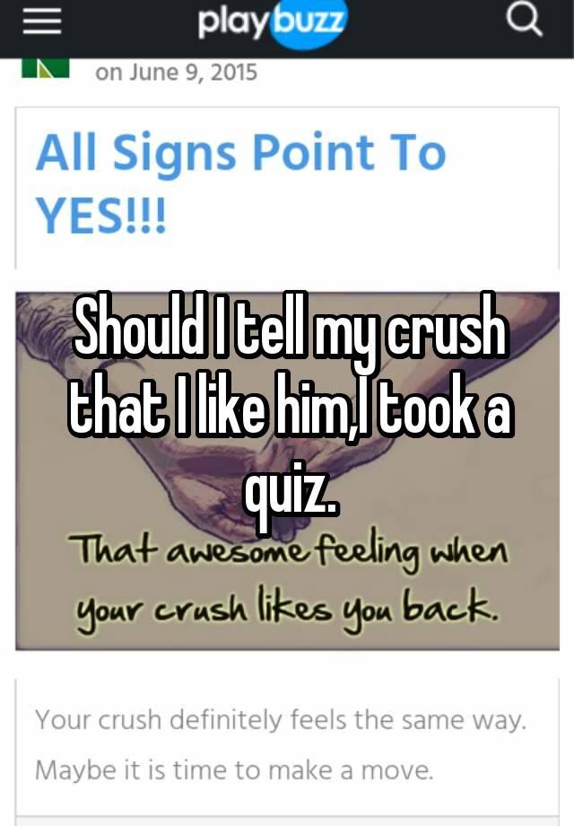 How should i tell him i like him quiz