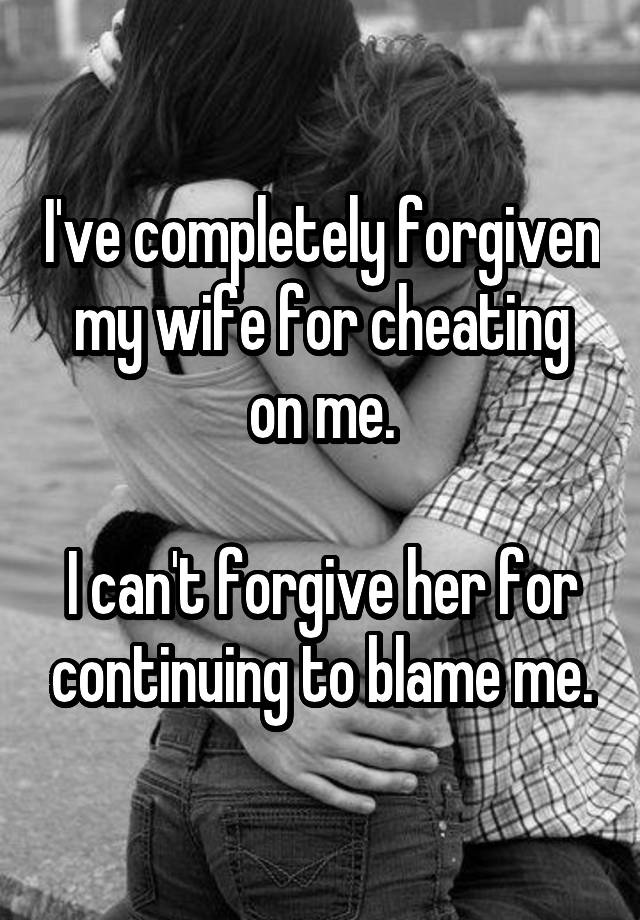 can i forgive my wife for cheating