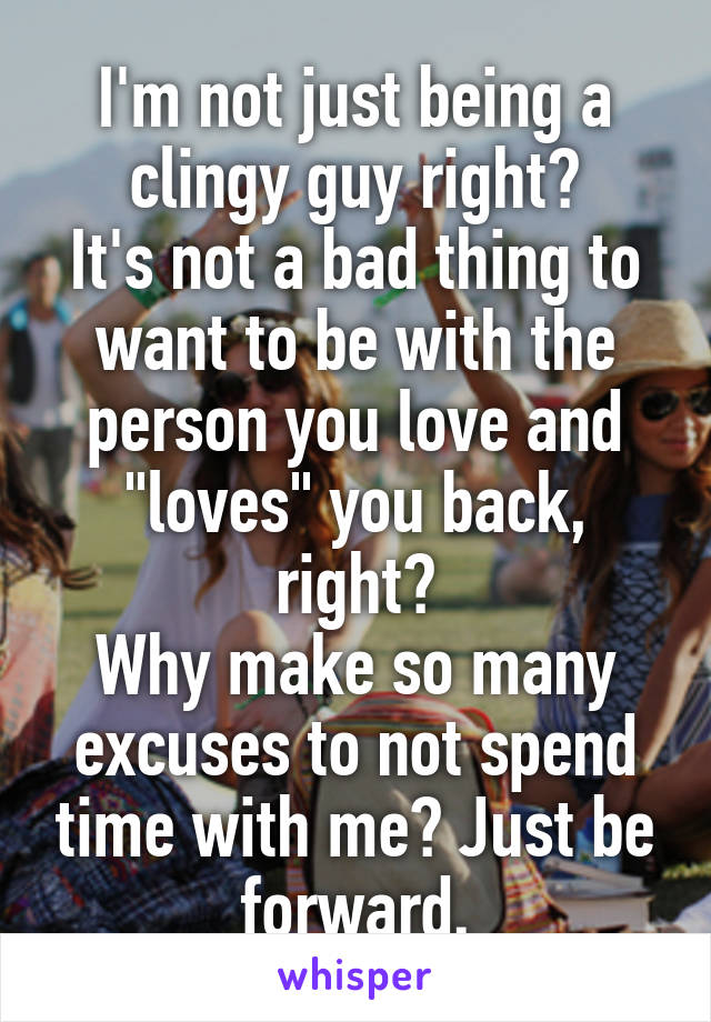 How to not be clingy with a guy