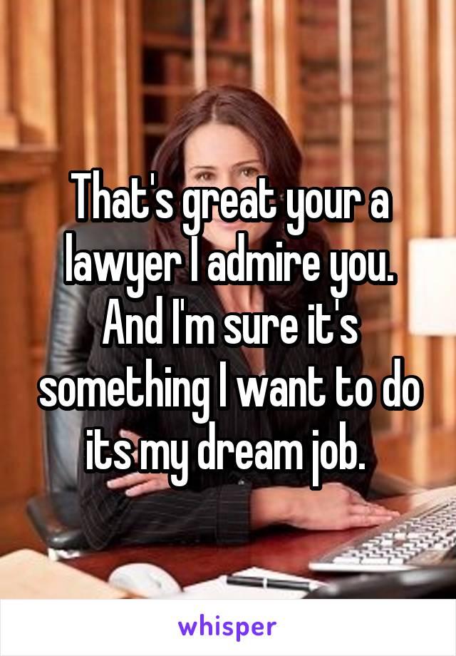 dream job lawyer