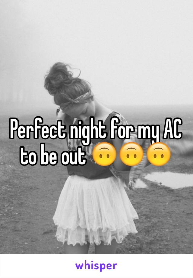Perfect night for my AC to be out 🙃🙃🙃