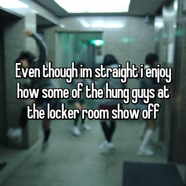 Even though im straight i enjoy how some of the hung guys at the locker room show off